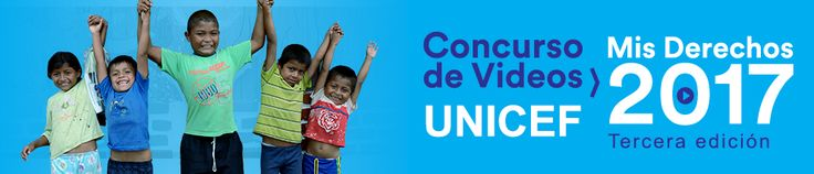 """Concurso de vídeos UNICEF """"Mis Derechos 2017""""  Más información:https://goo.gl/AF5nTF"""
