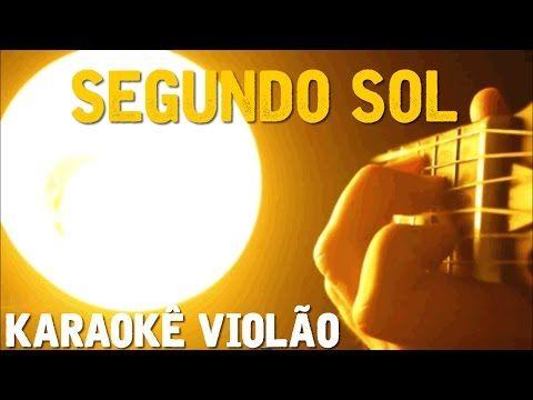 Segundo Sol  - Cássia Eller - Karaokê com violão - YouTube