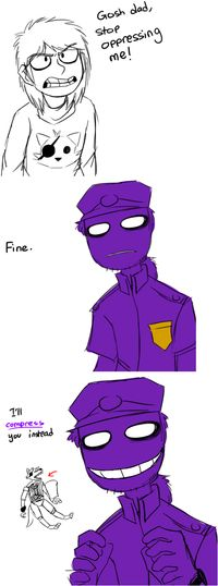 And this is why purple guy would be a bad father!!!