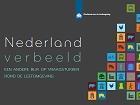 """""""Nederland Verbeeld"""" : feiten en cijfers over de domeinen vervoer, voedsel en energie"""