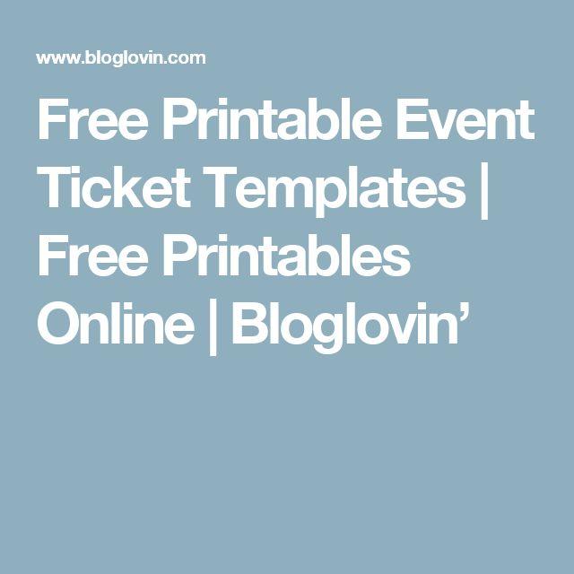 Best 25+ Ticket template free ideas on Pinterest Ticket template - print your own tickets template free