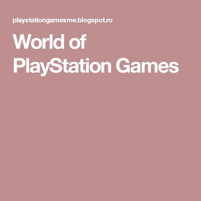 World of PlayStation Games