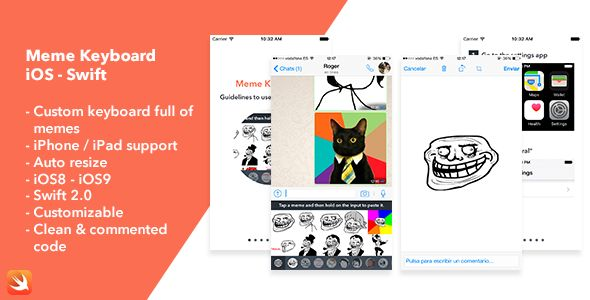 Meme Keyboard iOS App . This app developed in Swift 2.0 brings to the user a custom keyboard full of memes so he/she can use it in any app to share memes easily and quickly right from the keyboard