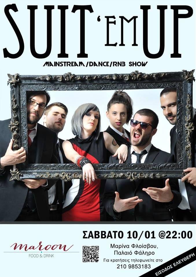 Saturday 10th Jan..Suit Em Up Live !!!