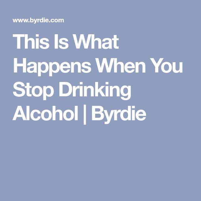 This Is What Happens When You Stop Drinking Alcohol | Byrdie