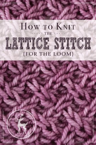 It's Day 3 of our 31 Days of Knitting Challenge and today's stitch is called the Lattice Stitch. It's a really fun cross-work stitch that looks somewhat similar to a basket weave. I think it would be gorgeous as a scarf! It's also a pretty fun knit, but because you have to cable almost every …