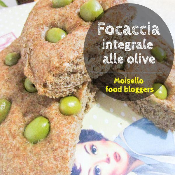 Focaccia integrale con olive: vieni a scoprire la prima ricetta di Francesca su http://moisello.com/blog/  #moisellobloggers