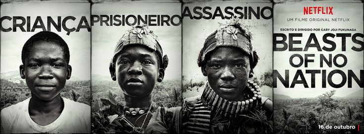 Beasts of No Nation: October 16, 2015