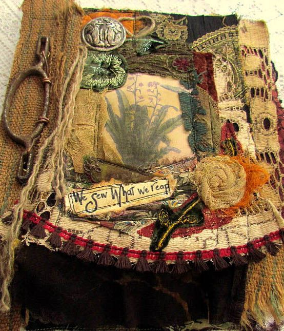Vintage Fabric Collage Mixed Media Journal. We Reap What We Sew