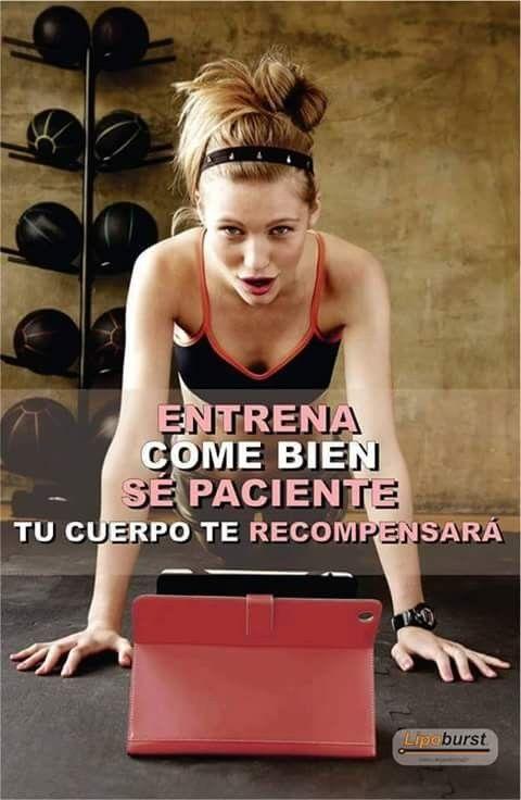 Entrena COME BIEN se PACIENTE Tu cuerpo te RECOMPENSARÁ. Frases De  Motivacion Gym 4eca73d9470ac