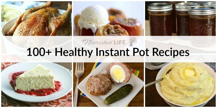 Just got an Instapot? Here are 100+ healthy Instant Pot recipes to get you started on the right foot - including soup, veggies, breakfast, fruits & more!