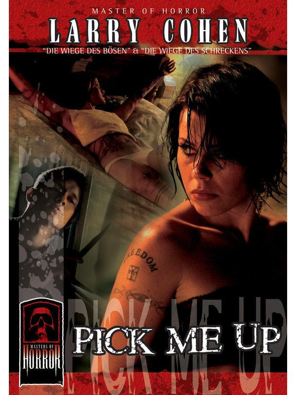 Masters of Horror: Larry Cohen - Pick Me Up