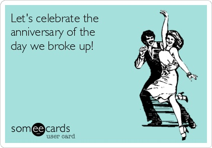 I celebrate the day of my divorce every year. Divorce is ugly and being  married to a crazy person is even ugl… | Bahahah! | Pinte…