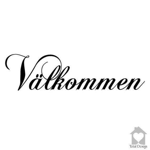 Välkommen - Vinyl Wall Decal, Vinyl Wall Decor, Vinyl Decal, wall Decal, wall stickers, väggord, väggtext, väggdekor, Sisustustarra, 1169_