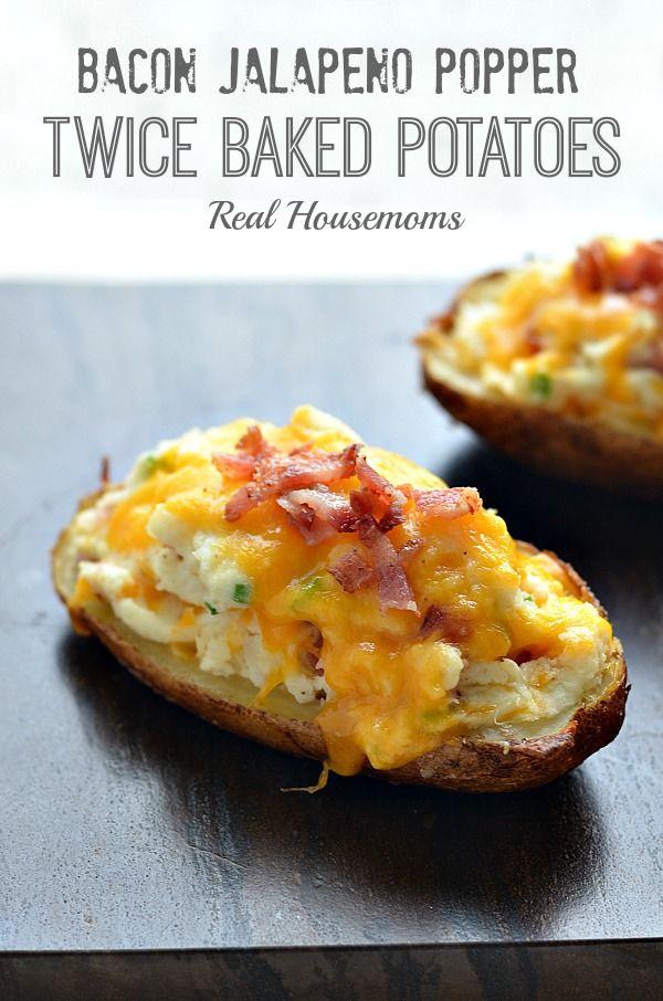 Bacon Jalapeno Popper Twice Baked Potatoes | Real Housemoms |