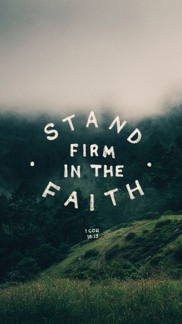 Stand firm in the faith Wallpaper bible, Christian