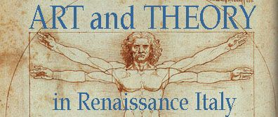 Art and Theory in Renaissance Italy: The Artist in Renaissance Society