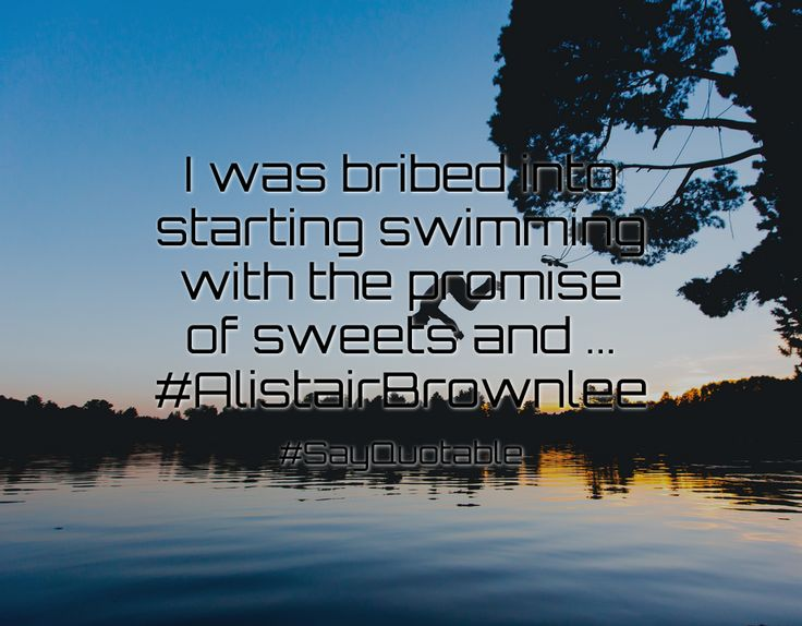 Quotes about I was bribed into starting swimming with the promise of sweets and ... #AlistairBrownlee   with images background, share as cover photos, profile pictures on WhatsApp, Facebook and Instagram or HD wallpaper - Best quotes