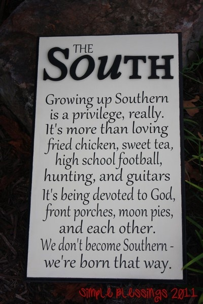 not born in the south but should have been