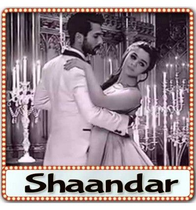 MP3 karaoke track Nazdeekiyan from Movie Shaandar and is sung by Nikhil Paul George, Neeti Mohan and composed by Amit Trivedi