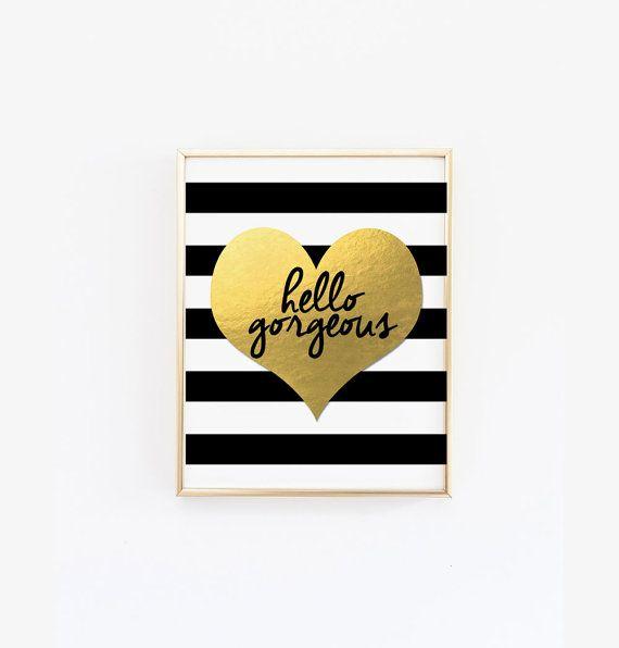 Hello Gorgeous Print - Black and White Stripes Wall Art, Artwork - Poster, home decor, modern, white and gold, gold heart - Bathroom Print