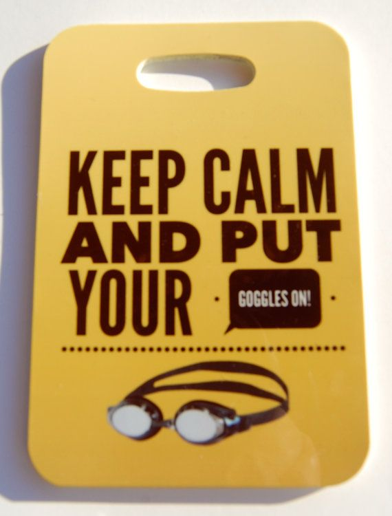 Keep Calm and Put Your Goggles on Swim Bag Tag by FlipTurnTags