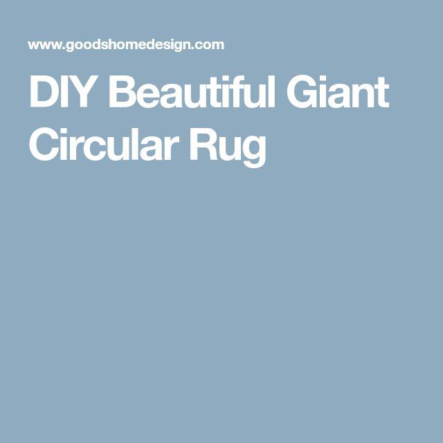DIY Beautiful Giant Circular Rug