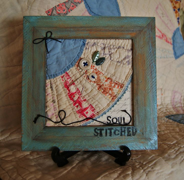 ve used (a piece from an old antique worn out handmade quilt, buttons ...
