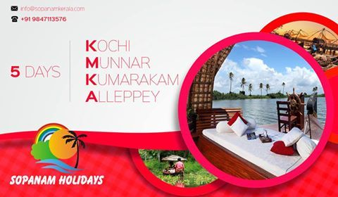 Awesome 5 Days Packages !!! Make Your Holiday Trip Much Beautiful Than Ever heart emoticon Book Now ☎ +91 9847113576 , +91 8281916316 Visit Our Website : www.sopanamkerala.com #Sopanam #Holidays #Packages #1TourOperator #MunnarTrip #KumarakamTrip #MunnarTrip #KochiTrip #TourPackages