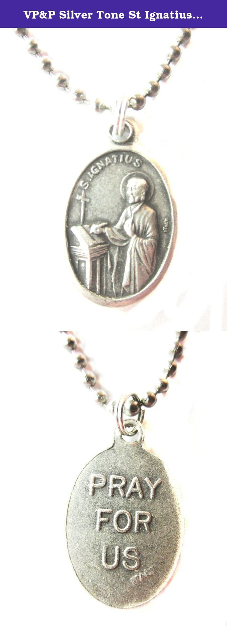 """VP&P Silver Tone St Ignatius of Loyola / Pray for Us Medal Pendant Necklace 24"""" Ball Chain. Die-cast oxidized medal made in Italy, on a 24"""" Stainless Steel Ball chain, made in USA. Patron Saint of Society of Jesus, Education, Teachers, Soldiers. Prayer card included."""