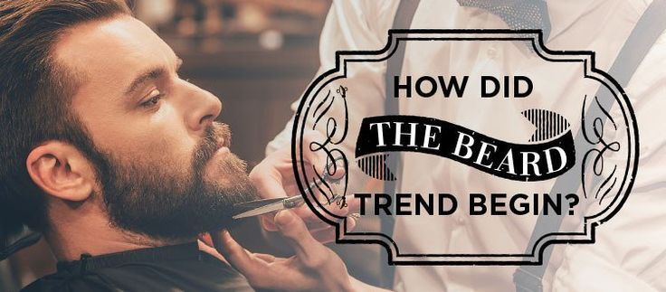 The History of Beards: A Growing Trend