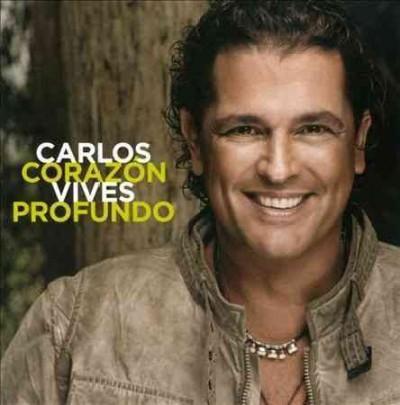 Carlos Vives - Corazon Profundo