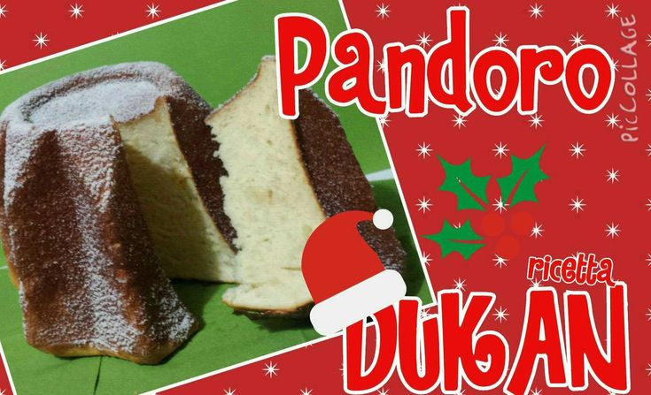 Pandoro super light - Ricetta Dieta Dukan