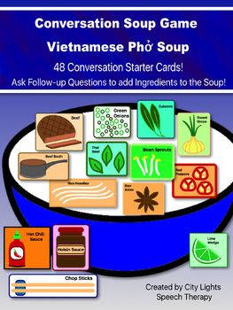 Have your students practice asking and answering questions while creating delicious Vietnamese Ph (Pho) Soup!  Take turns asking each other conversation starter questions, and put ingredients into the soup based on the number of follow-up questions each player is able to ask.