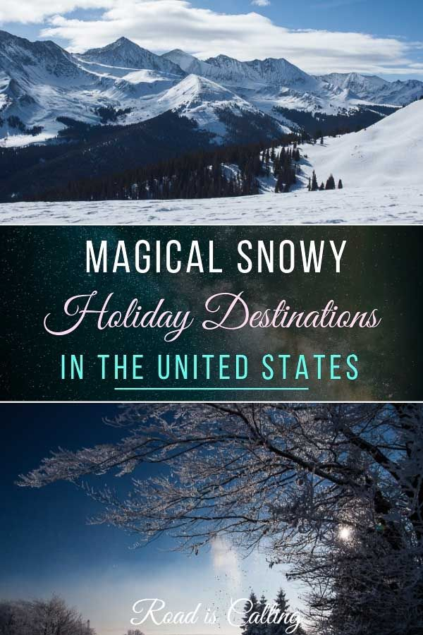 Snowy Holiday Destinations in the United States to Visit Year-Round