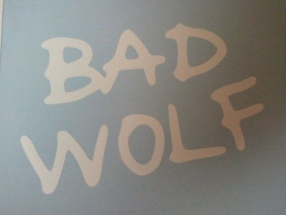 Bad Wolf Decal By GeekyExpressions   Perfect Finishing Touch For A Doctor  Who Bathroom