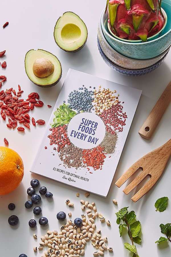 Super Foods Every DayA Collection Of More Than 60 Dishes That Showcase