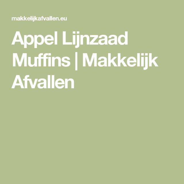 Appel Lijnzaad Muffins | Makkelijk Afvallen