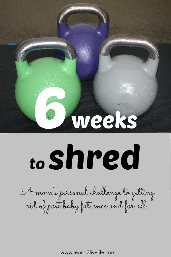 6 Weeks to Shred
