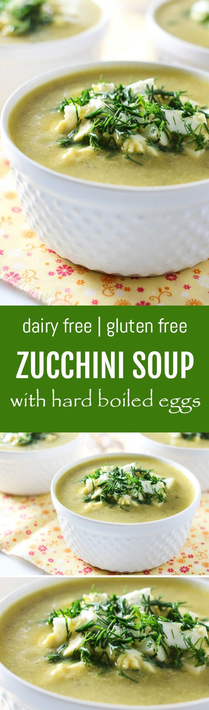 This dairy-free zucchini soup is served with dill and hard-boiled eggs. This soup is very easy to make, healthy and filling.