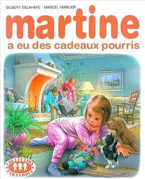Martine a eu des cadeaux pourris