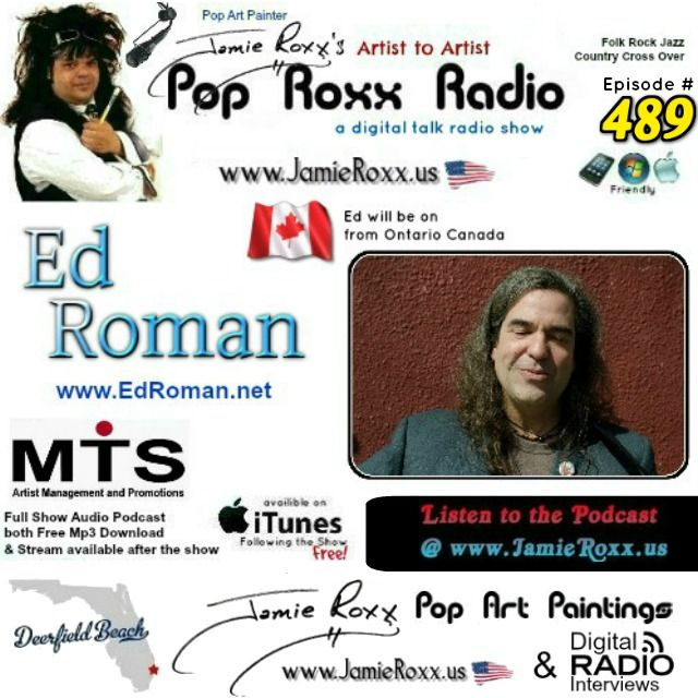 📣 Tonight's Episode of the Pop Roxx Radio Talk Show with Featured Guest: Ed Roman #Folk, #Rock, #Jazz, #CountryCrossOver .. from Ontario Canada.  Has now been converted to a Podcast and is now Archived at my website (www.JamieRoxx.us), BlogTalkRadio (http://tobtr.com/s/9626463) and up for FREE on #Itunes