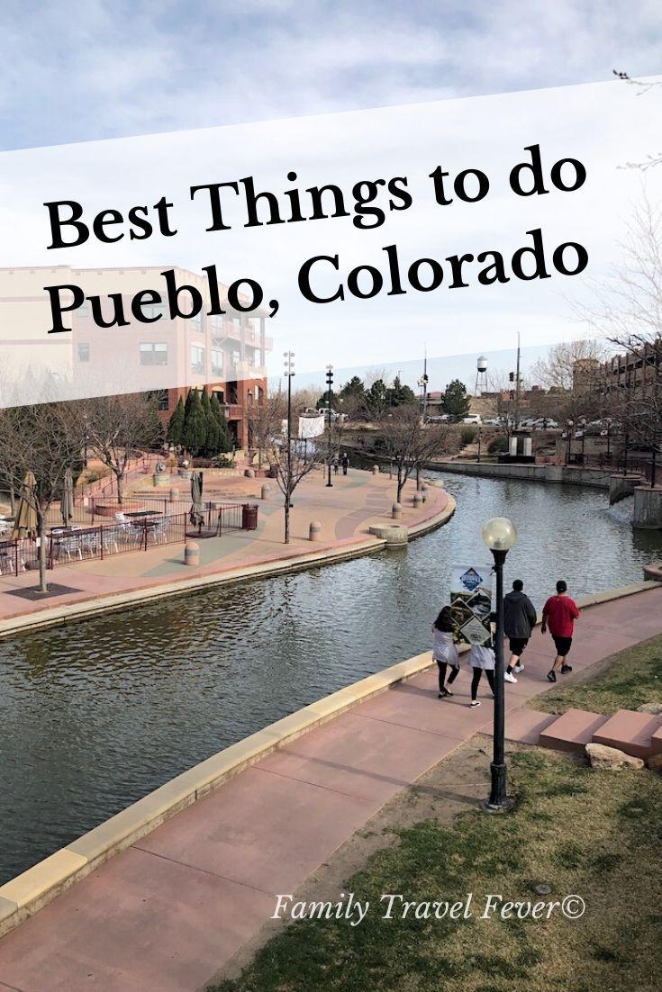 17 Fun Things To Do In Pueblo Co 7 Are Free Pueblo Colorado Pueblo Colorado Vacation