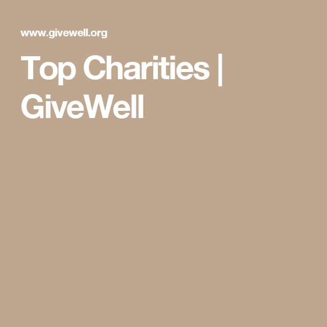 Top Charities | GiveWell