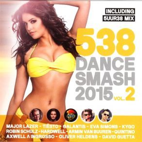 http://www.music-bazaar.com/classical-music/album/897467/538-Dance-Smash-2015-Vol-2/?spartn=NP233613S864W77EC1&mbspb=108 Collection - 538 Dance Smash 2015 Vol. 2 (2015) [Electronica, House] #Collection #Electronica, #House