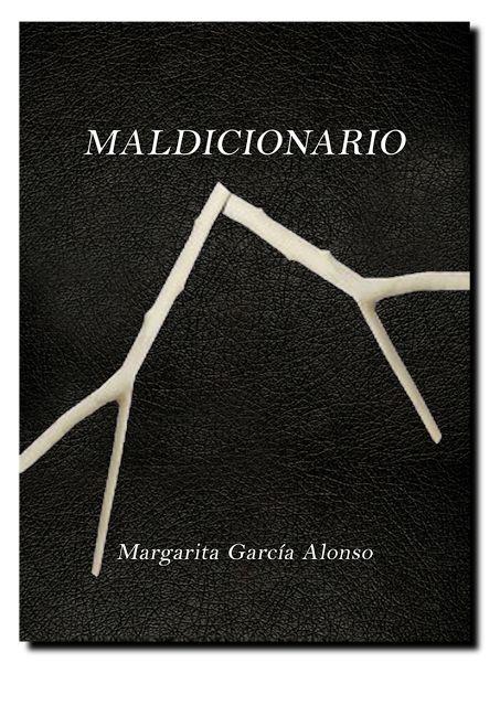Encomio de la imagen: Bendito Maldicionario. Honorada; el gran poeta Jorge Tamargo escribe sobre mi poemario Maldicionario.