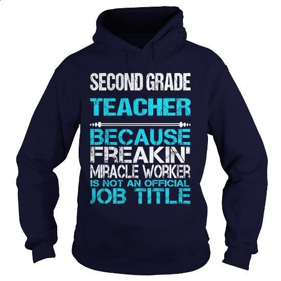 SECOND GRADE TEACHER-FREAKIN - #make your own t shirts #t shirts for sale. ORDER HERE => https://www.sunfrog.com/LifeStyle/SECOND-GRADE-TEACHER-FREAKIN-Navy-Blue-Hoodie.html?60505