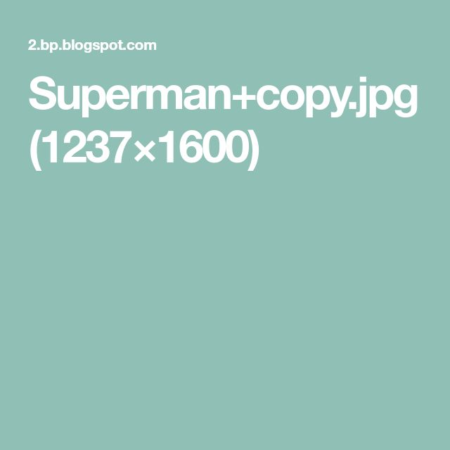 Superman+copy.jpg (1237×1600)