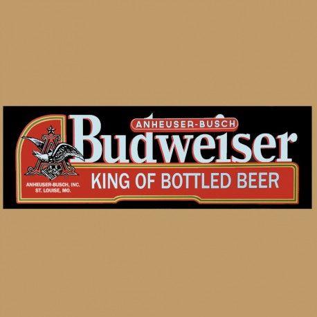 """Enseigne en Métal Budweiser """"Roi de la Bière en Bouteille"""""""