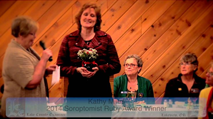 Soroptimist Club of Lakeview honor Kathy Miles with the Ruby Award 3-11-... www.LakeCountyExam.com